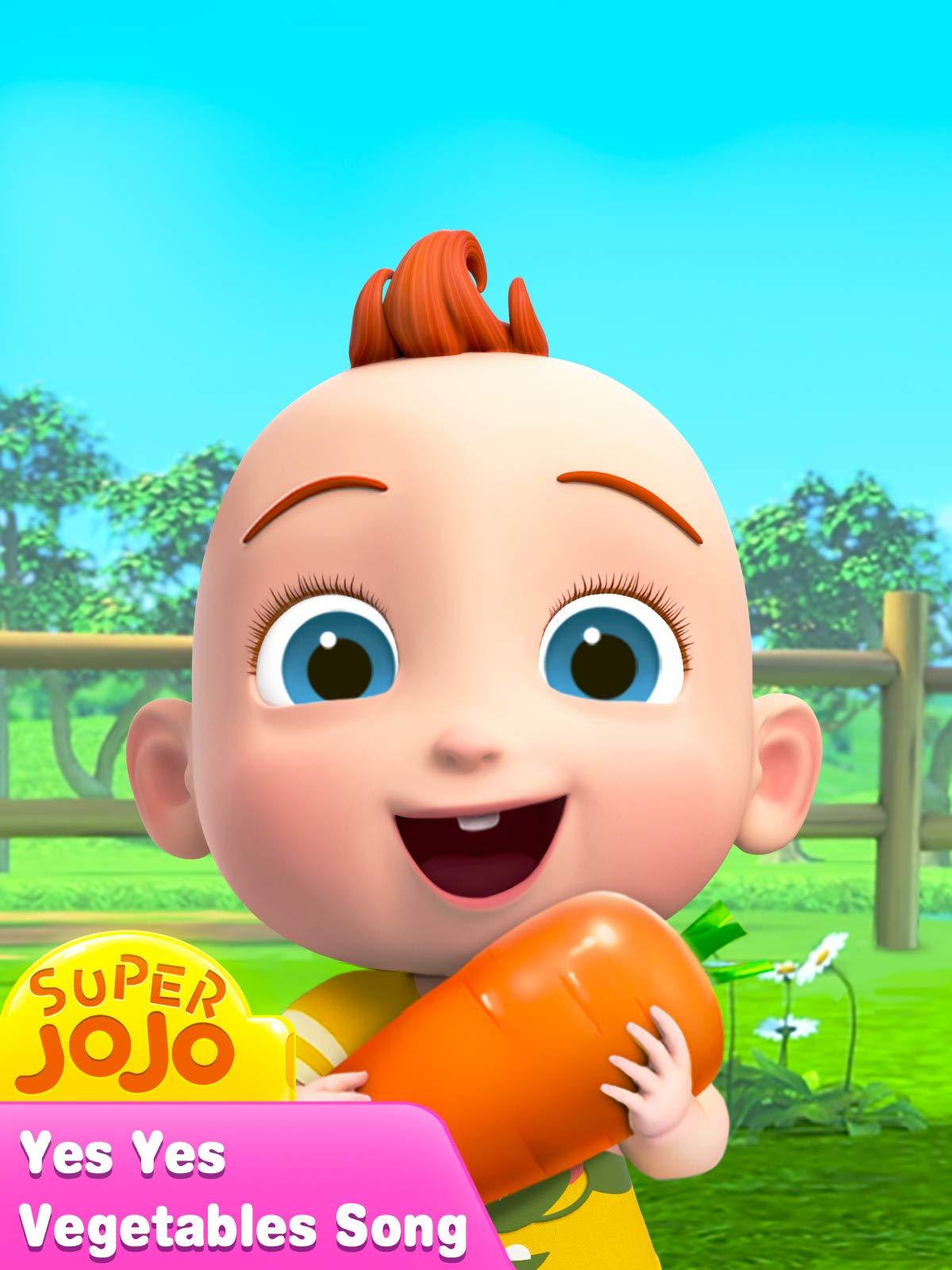 Super JoJo - Yes Yes Vegetables Song