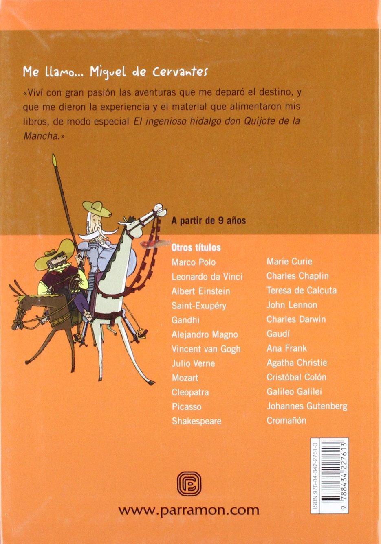 ME LLAMO MIGUEL DE CERVANTES: Amazon.es: Tello, Antonio, Julve ...