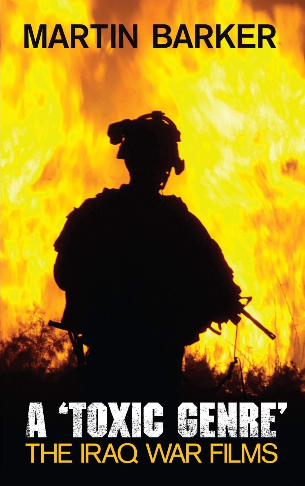 Download A 'Toxic Genre': The Iraq War Films PDF