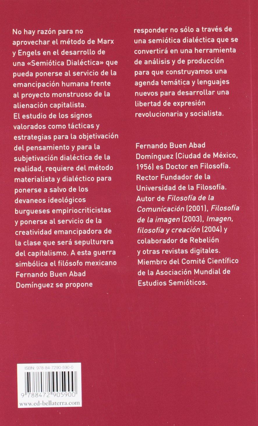 La guerra simbólica: Fernando Buen Abad Domínguez ...