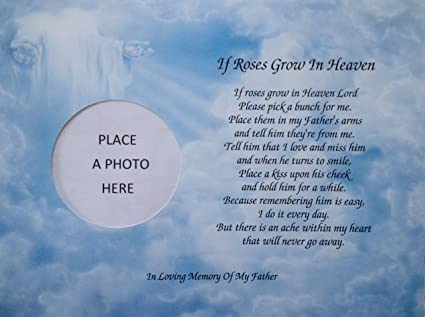 amazon com in memory of father if roses grow in heaven memorial