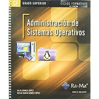 Administración de Sistemas Operativos (GRADO SUPERIOR)