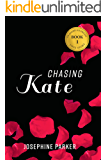 Chasing Kate (An American Dream Love Story Book 1)