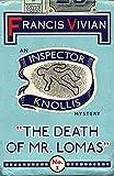 The Death of Mr. Lomas: An Inspector Knollis Mystery