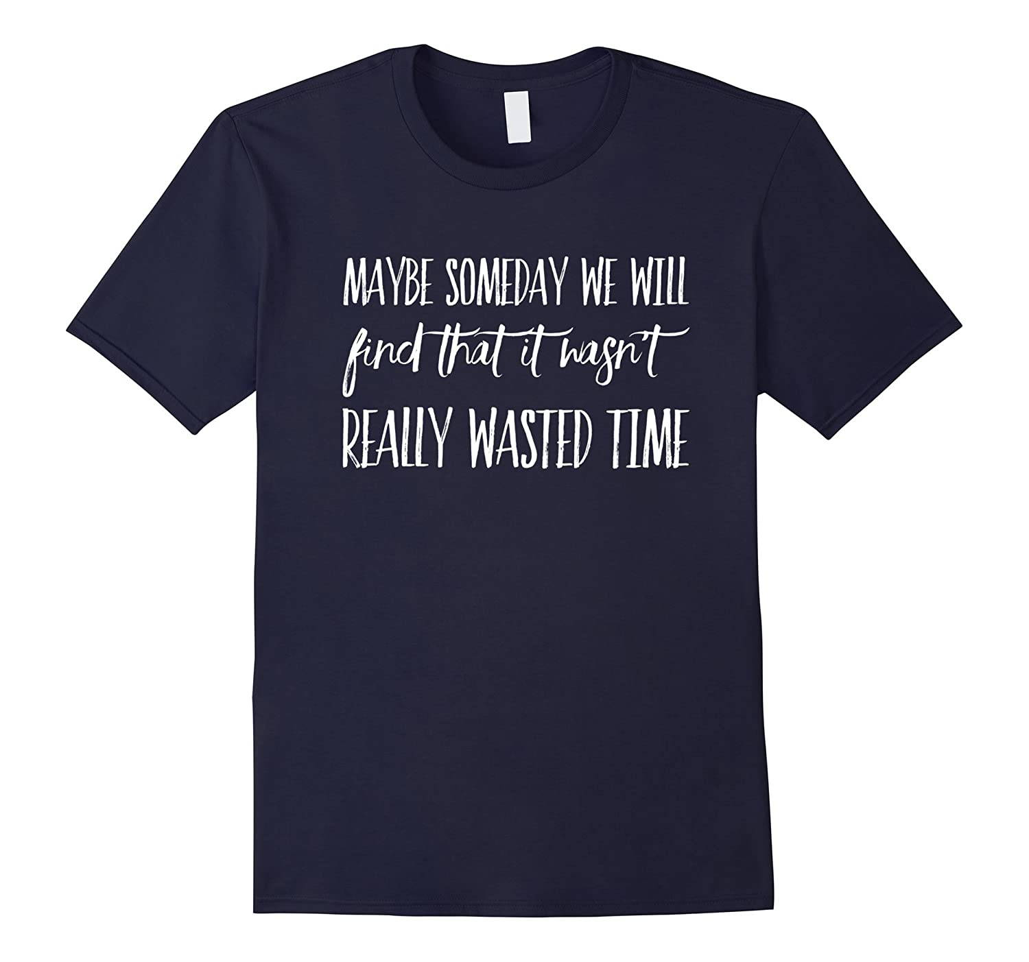 Eagles Band Shirt | It Wasn't Really Wasted Time Shirt-ANZ