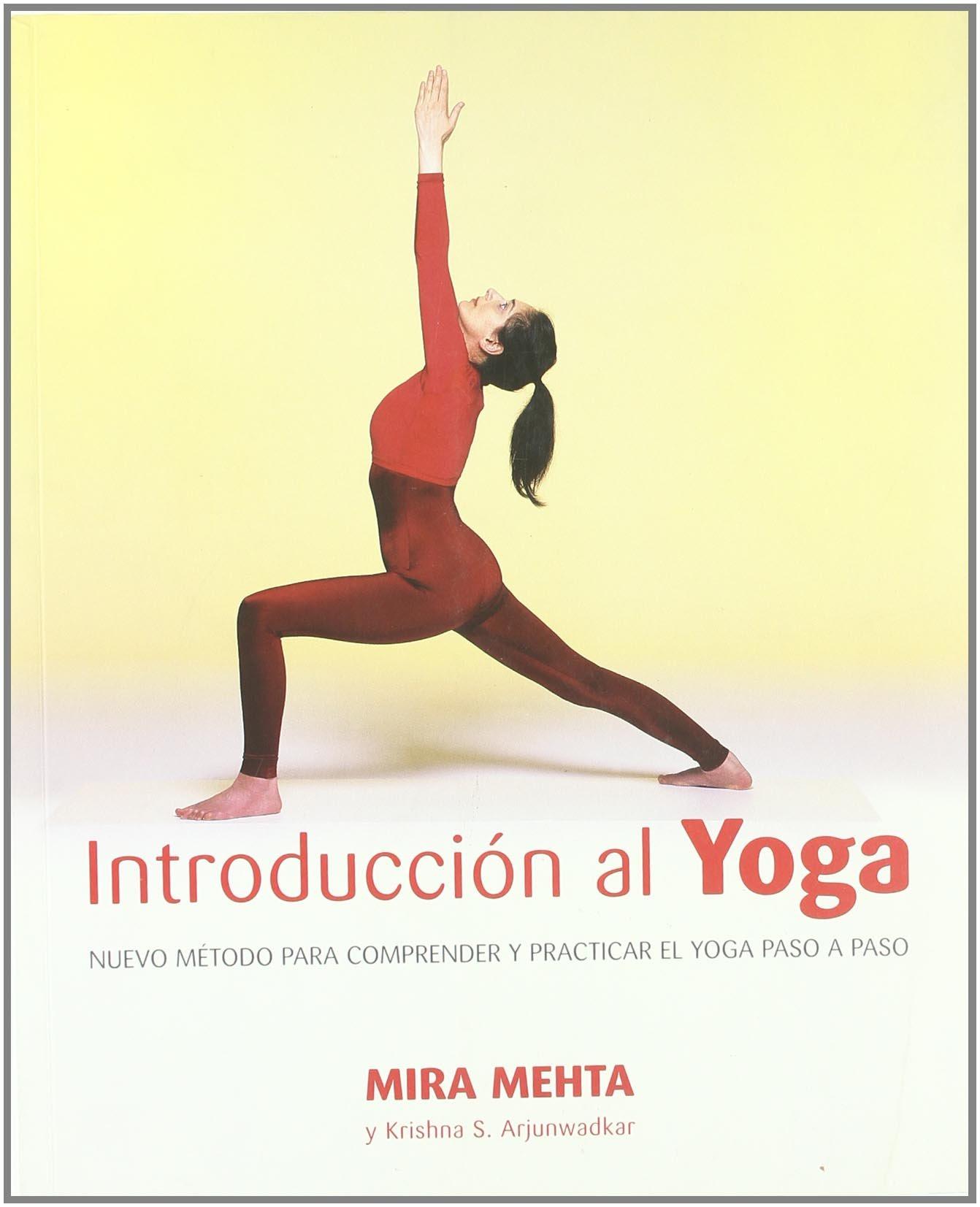 Introduccion Al Yoga/ Introduction to Yoga: Nuevo Metodo ...