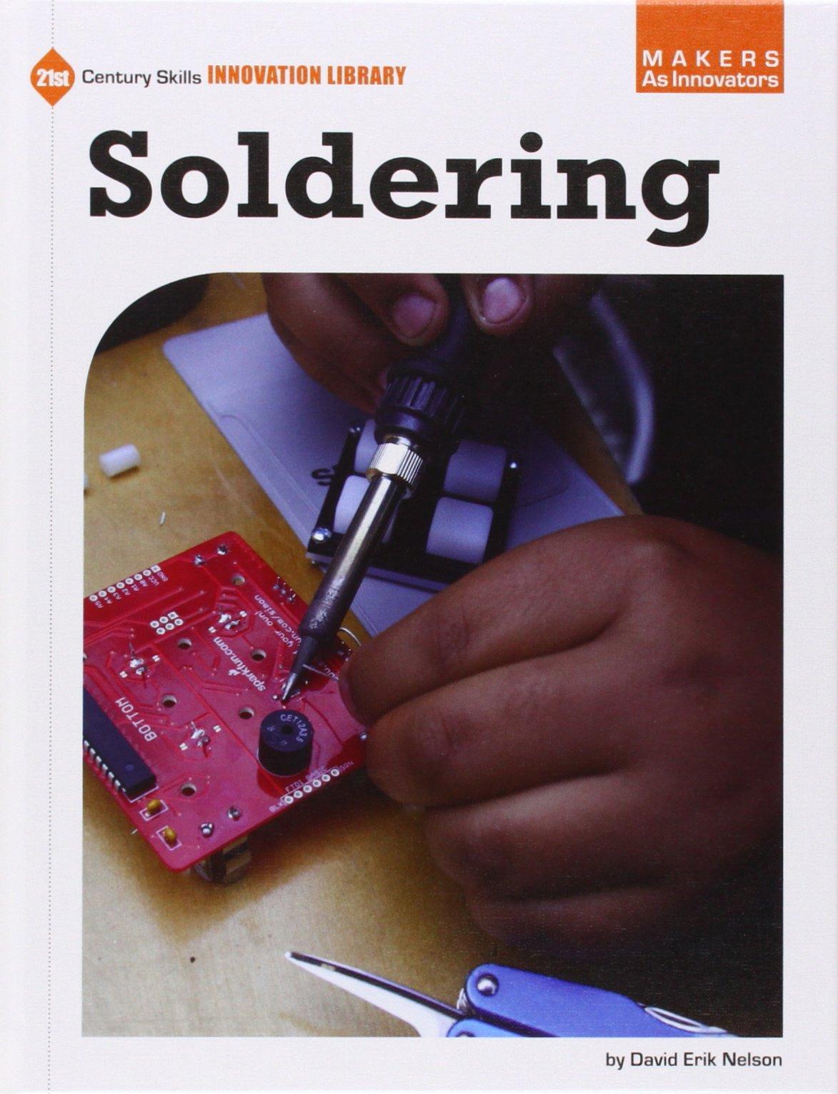 Read Online Soldering (21st Century Skills Innovation Library: Makers as Innovators) pdf epub