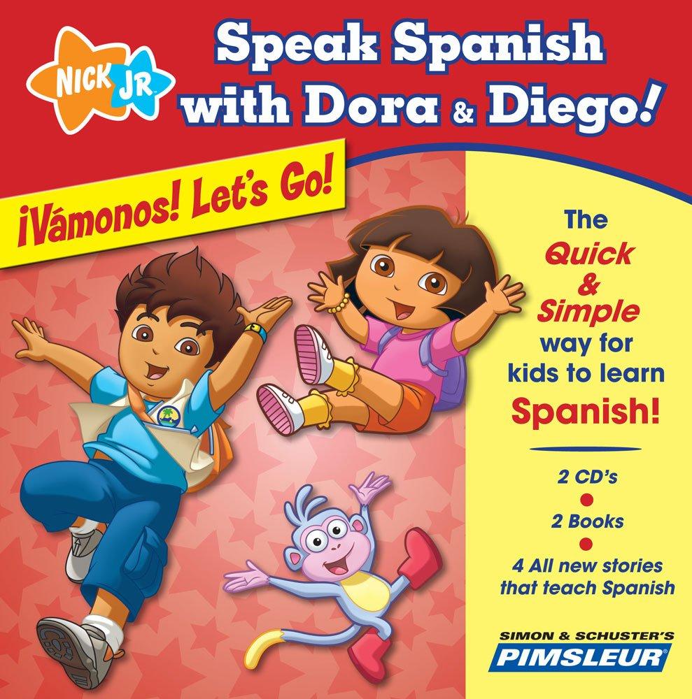 Speak Spanish with Dora & Diego: ¡Vámonos! Let's Go