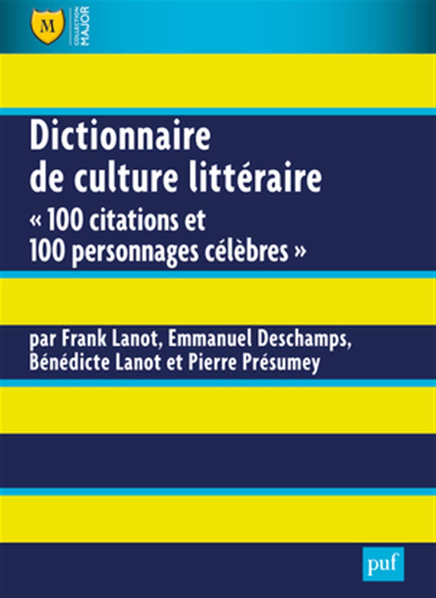 Amazon Com Dictionnaire De Culture Litteraire 100 Citations Et