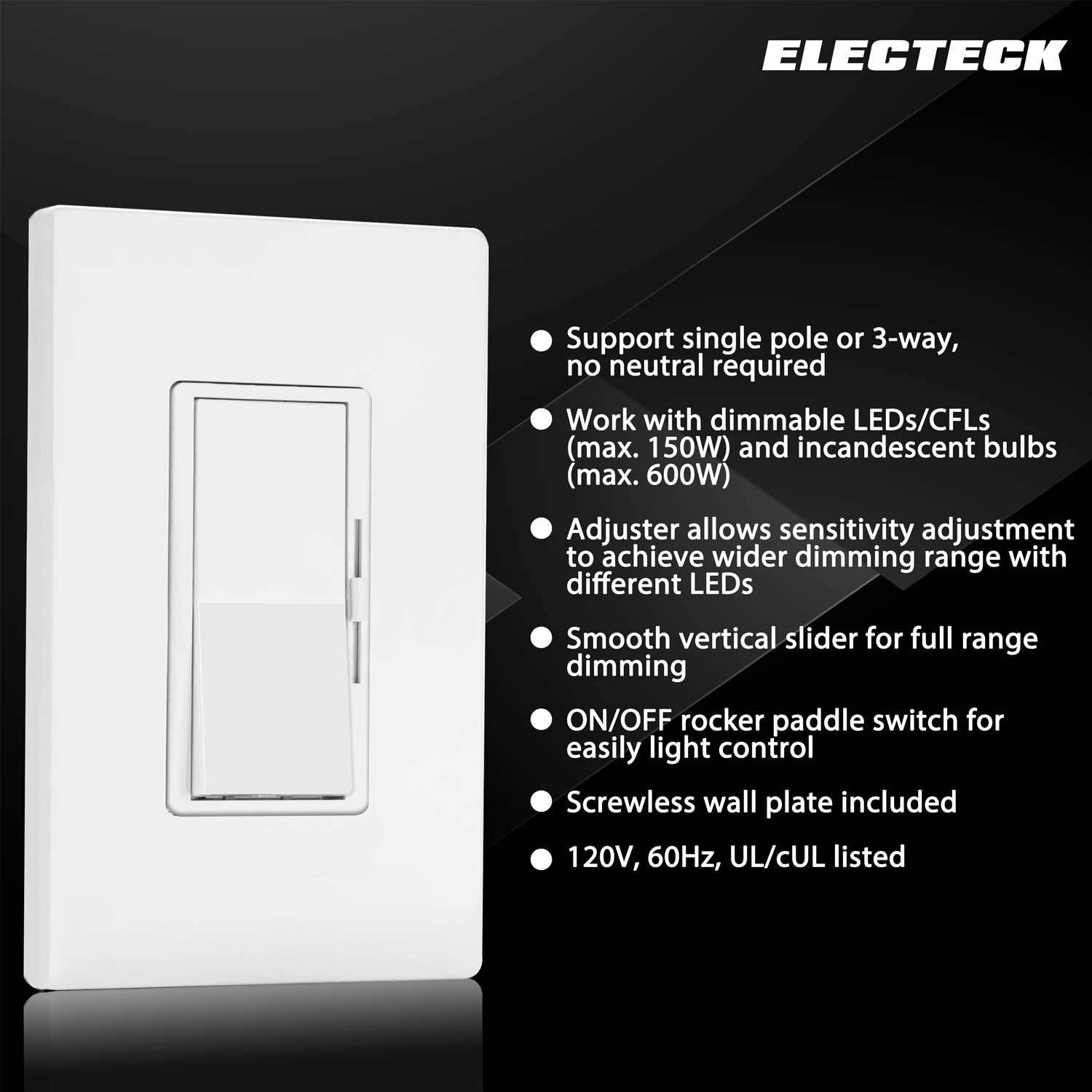 4 Pack - ELECTECK Single Pole/3 Way Dimmer Light Switch for Dimmable LED/Halogen/Incandescent Bulbs, Universal Lighting Control, Screwless Wallplate, UL Listed, White: Industrial & Scientific