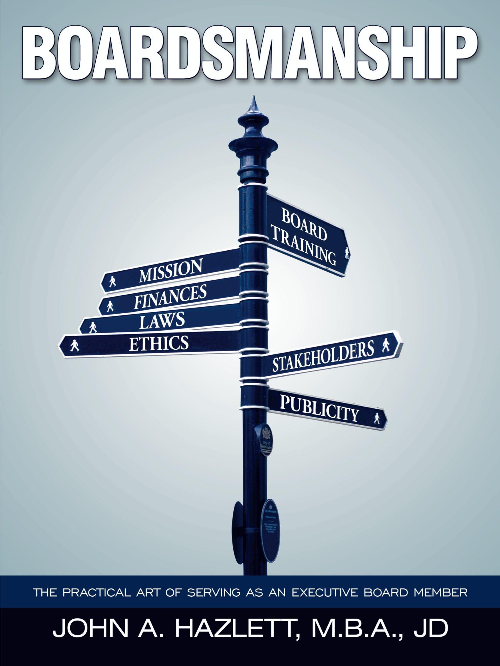 Boardsmanship: The Practical Art of Serving as an Executive Board Member pdf epub