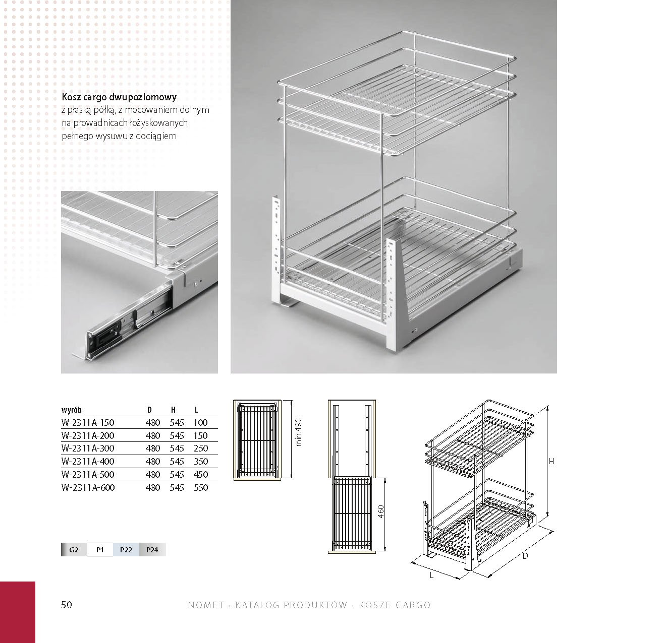 All sizes Self soft close, pull out kitchen storage full extension W-2311 (CHROME, 150mm) NOMET