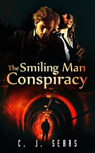 The Smiling Man Conspiracy (Evils of this World) (Volume 2)