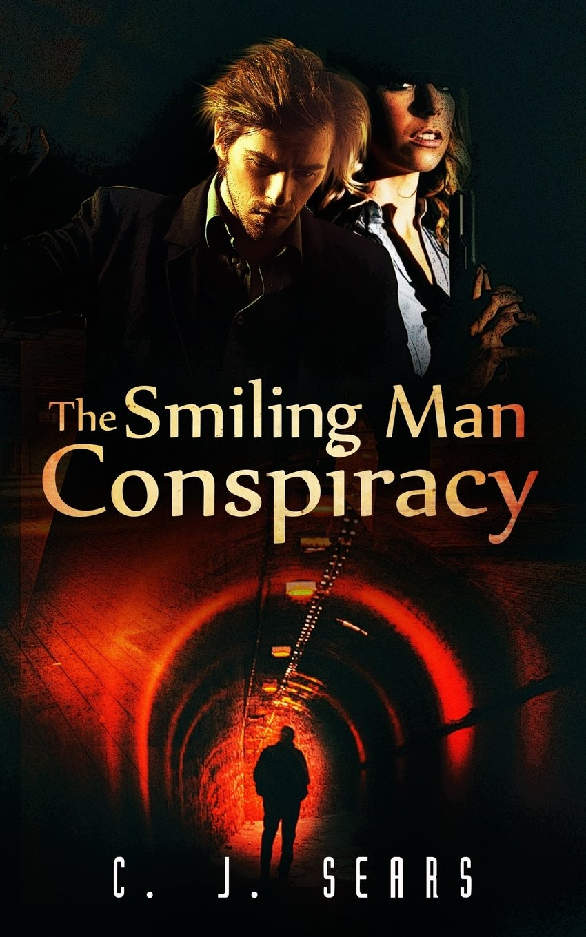 The Smiling Man Conspiracy (Evils of this World) (Volume 2) PDF