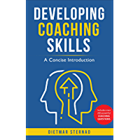 Developing Coaching Skills: A Concise Introduction