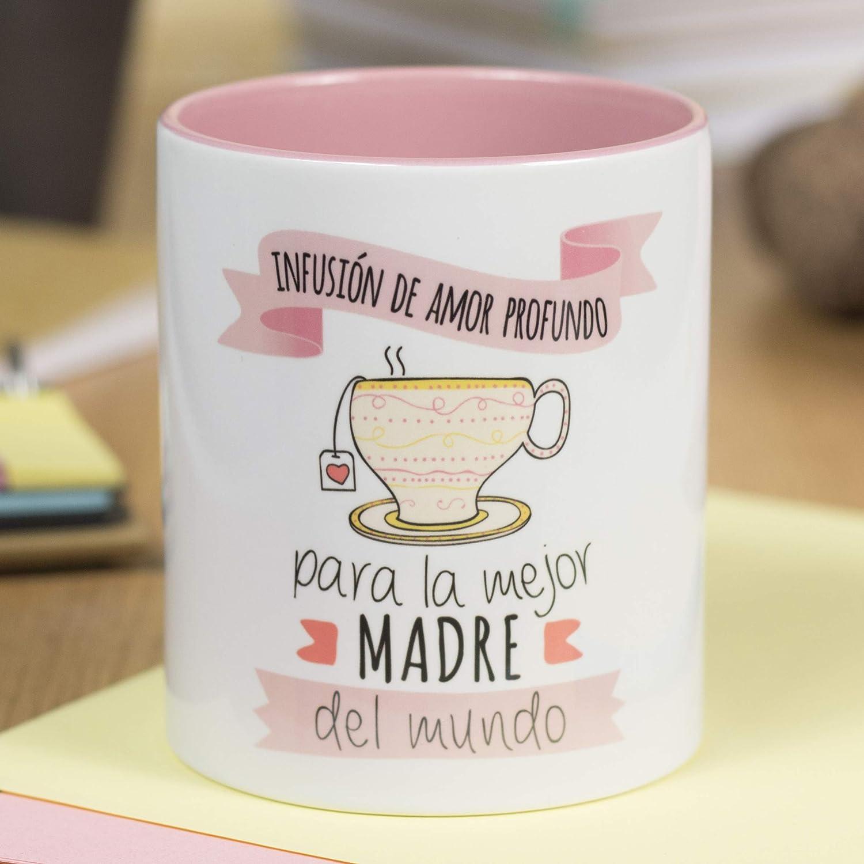 La Mente es Maravillosa - Taza con frase y dibujo divertido (Infusión de amor profundo para la mejor madre del mundo) Regalo original para MAMÁ