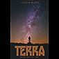 Terra: Duologia Terra e Céu - livro 1