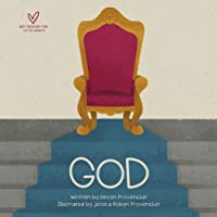 God (Big Theology for Little Hearts)