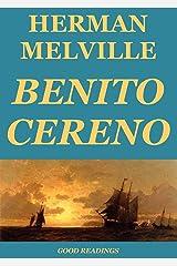 Benito Cereno (Annotated Edition) Kindle Edition