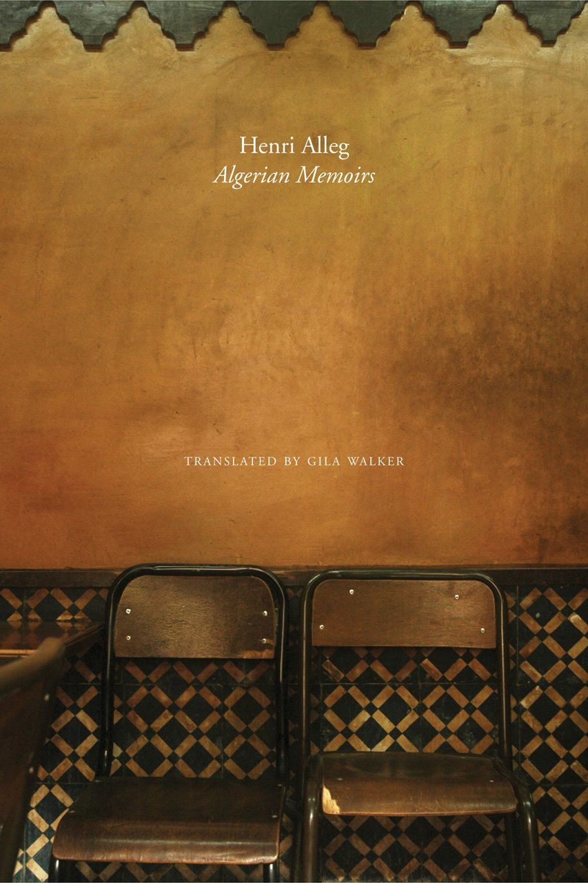 The Algerian Memoirs: Days of Hope and Combat (The Africa List)