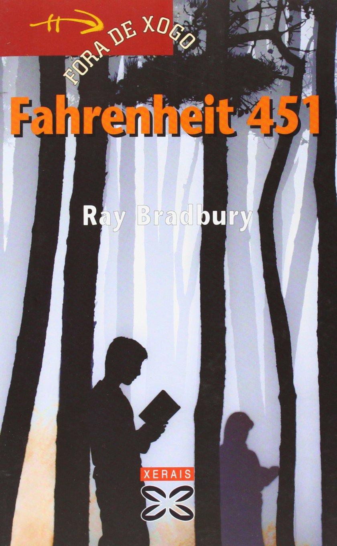 Fahrenheit 451 (Infantil E Xuvenil - Fóra De Xogo)