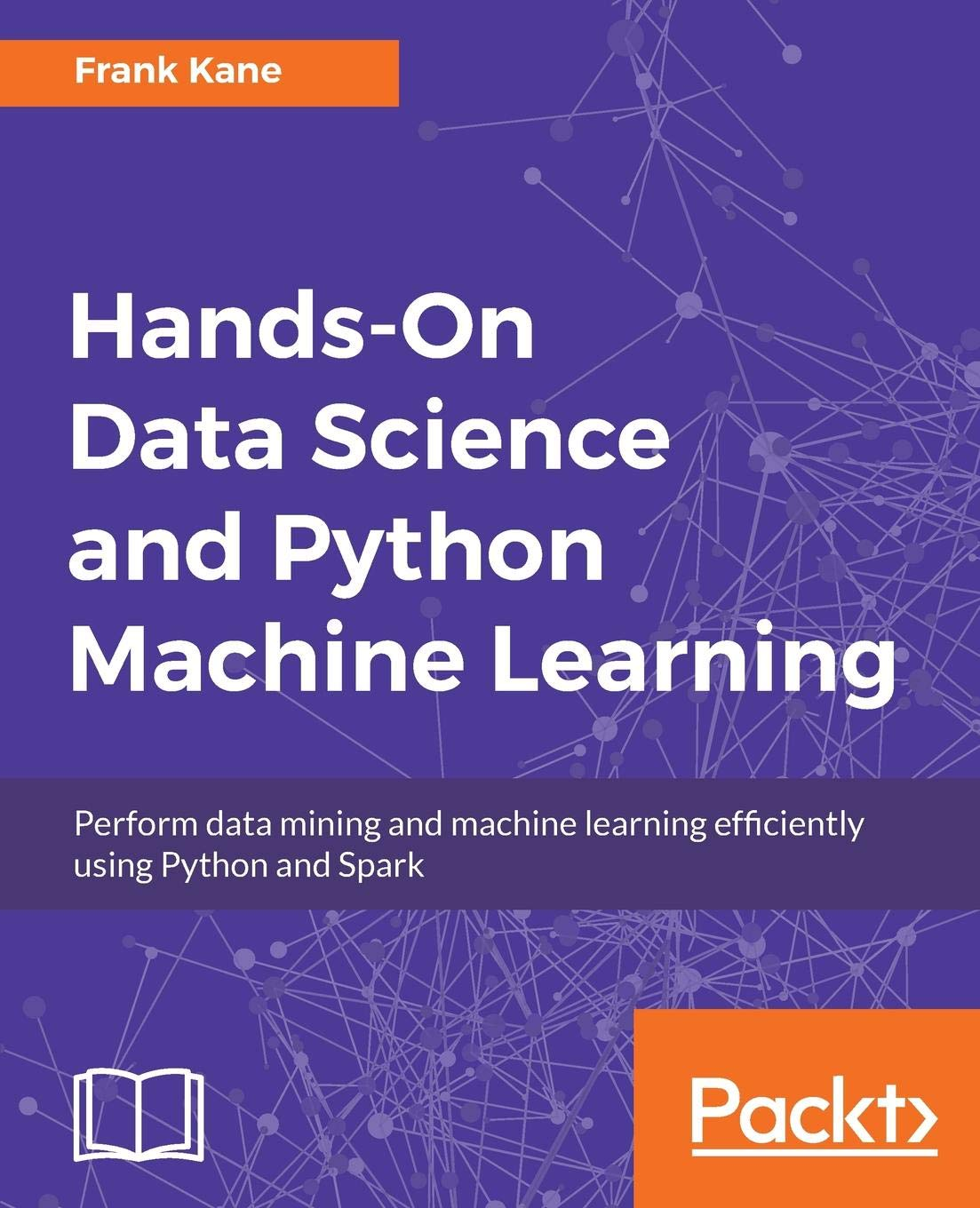 Hands-On Data Science and Python Machine Learning: Frank