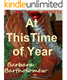 At This Time of Year: A Time Travel Novella
