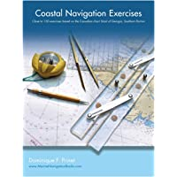 Coastal Navigation Exercises: Over 100 Exercises Based on the Canadian Chart Strait of Georgia, Southern Portion