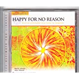 Happy for No Reason: Build an Unshakable Inner Home For Happiness (Paraliminal) (The Ultimate You Library)