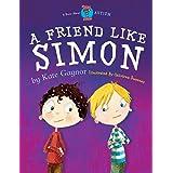 A Friend Like Simon: A Friend Like Simon (Special Stories Series) (Volume 1)