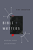 Bible Matters: Making Sense of Scripture