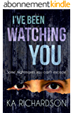 I've Been Watching You (North East Police) (English Edition)