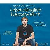 Lebenslänglich Klassenfahrt: Mehr vom Lehrerkind (4 CDs)