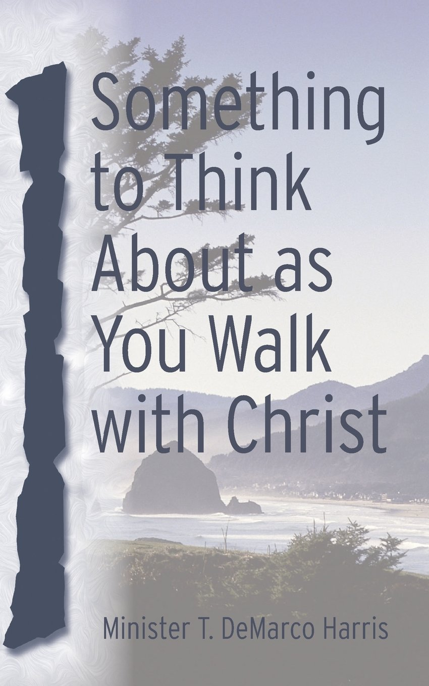 Download Something to Think about as You Walk with Christ pdf