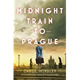 Midnight Train to Prague: A Novel