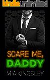 Scare Me, Daddy (Halloween Daddies 1)