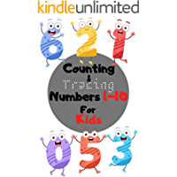 Counting&Tracing Numbers 1-10 For Kids: Book for Ages 1-5 for Kids, Toddlers, Boys, Girls, Kids, preschool&Kindergarten, Picture Book, Activities Book (English Edition)