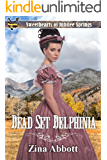 Dead Set Delphinia (Sweethearts of Jubilee Springs Book 11)