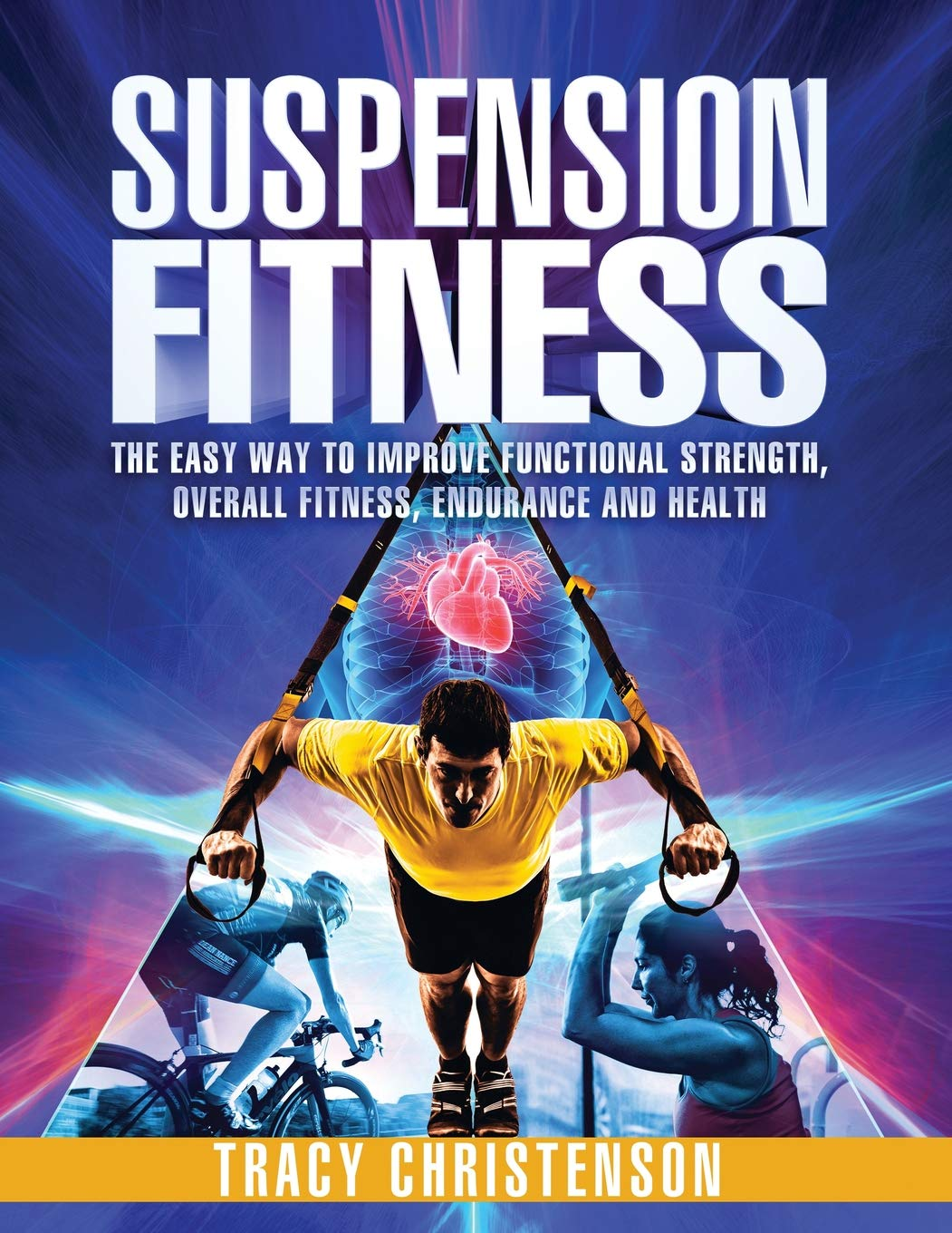 Suspension Fitness: The Easy Way to Improve Functional ...