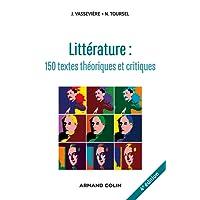 Littérature : 150 textes théoriques et critiques