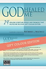 GOD Healed me: 24 Healing Scripture Verses and Promises that helped me recover. Colour Edition (Live Forever Book 1) Kindle Edition