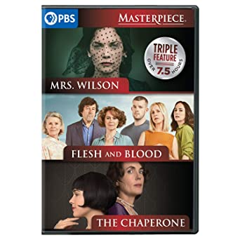 The Chaperone / Flesh and Blood / Mrs. Wilson