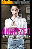 Analyzed: First Time Feminization