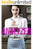 Analyzed: First Time Feminization