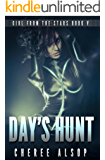 Girl from the Stars Book 5: Day's Hunt
