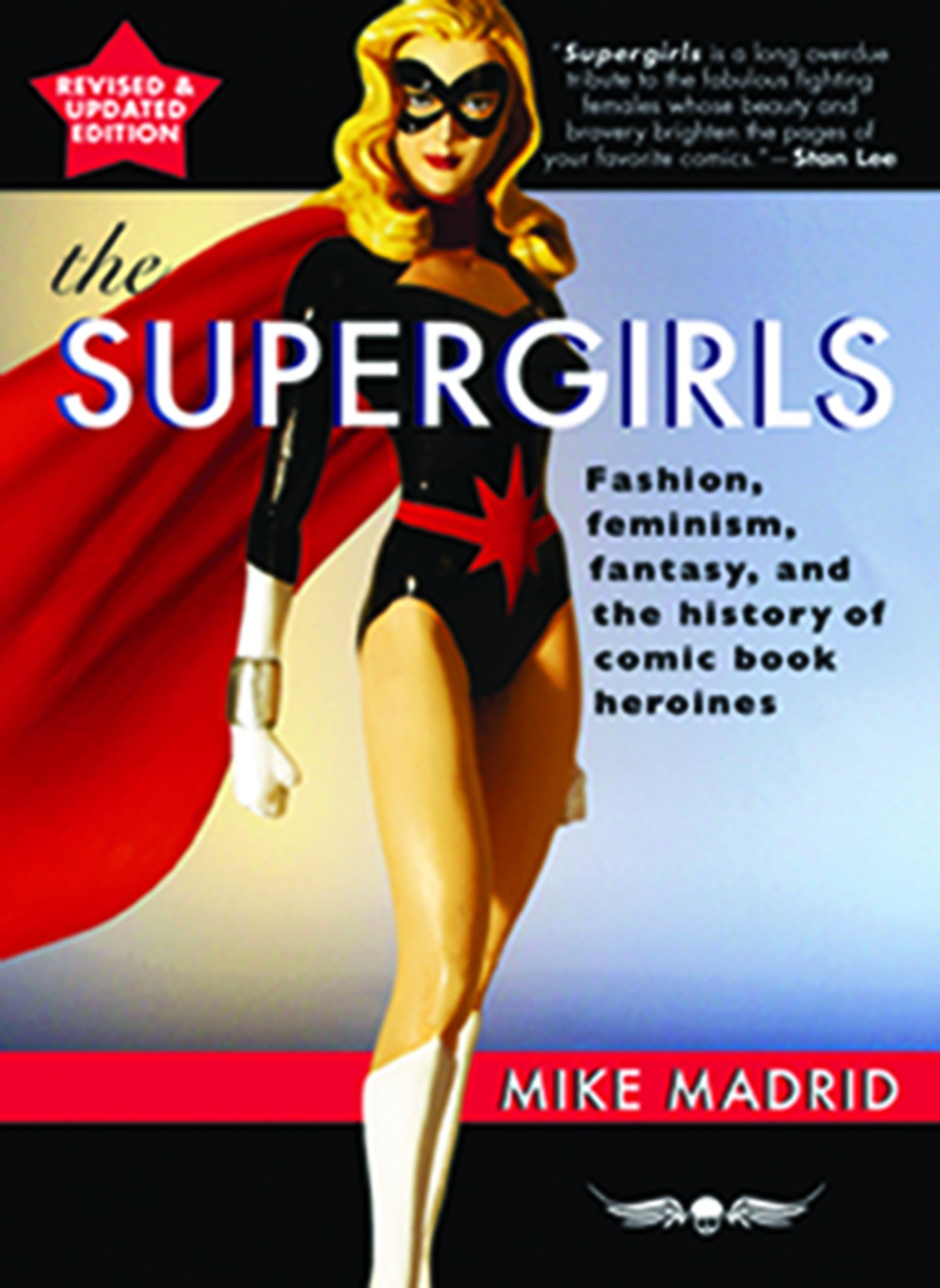 The Supergirls: Feminism, Fantasy, and the History of Comic Book Heroines (Revised and Updated) PDF
