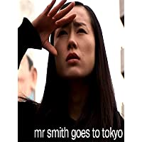 Mr Smith Goes to Tokyo
