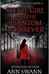 Stevie-Girl and the Phantom of Forever Paperback