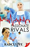 Passionate Rivals