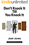 Don't Knock It Till You Knock It: Live the Life You Want with Door-to-Door (D2D) Sales